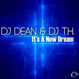 DJ DEAN & DJ T.H. - IT'S A NEW DREAM